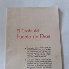 Libros de segunda mano: EL CREDO DEL PUEBLO DE DIOS SECRETARIA NACIONAL DE CATEQUESIS AÑO 1968. Lote 161119236
