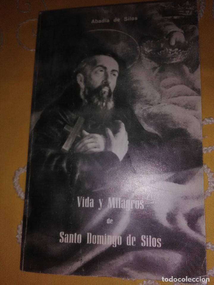 VIDA Y MILAGROS DE SANTO DOMINGO DE SILOS. GUTIÉRREZ. AB. SILOS. 1973. 3 ED. (Libros de Segunda Mano - Religión)