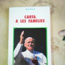 Libros de segunda mano: CARTA A LES FAMÍLIES - JOAN PAU II. Lote 161236854