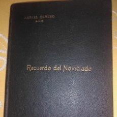 Libros de segunda mano: RECUERDO DEL NOVICIADO (REDENTORISTAS). R. CAVERO. PS. 1939.. Lote 161604170