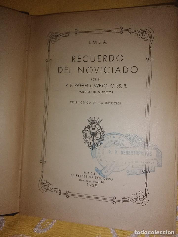 Libros de segunda mano: Recuerdo del Noviciado (Redentoristas). R. Cavero. PS. 1939. - Foto 3 - 161604170