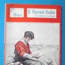 Libros de segunda mano: S SAN PASCUAL BAILÓN SANTA RESTITUTA Y SAN TORPETES 1944 COLECCIÓN NUESTROS SANTOS ED VICENTE FERRER. Lote 161696542