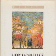 Libros de segunda mano: EL POBRE DE ASÍS. NIKOS KAZANTZAKIS. PRIMERA EDICIÓN (1989). Lote 161906566