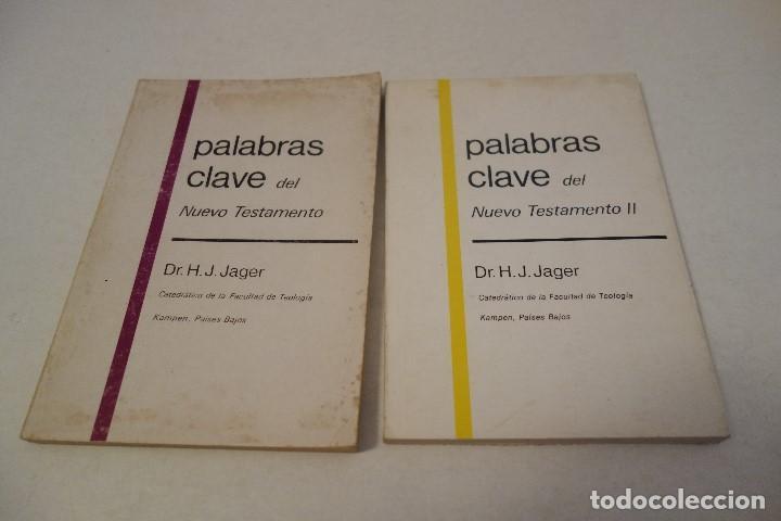 PALABRAS CLAVE DEL NUEVO TESTAMENTO TOMO I Y TOMO II. DR. H.J. JAGER. (Libros de Segunda Mano - Religión)