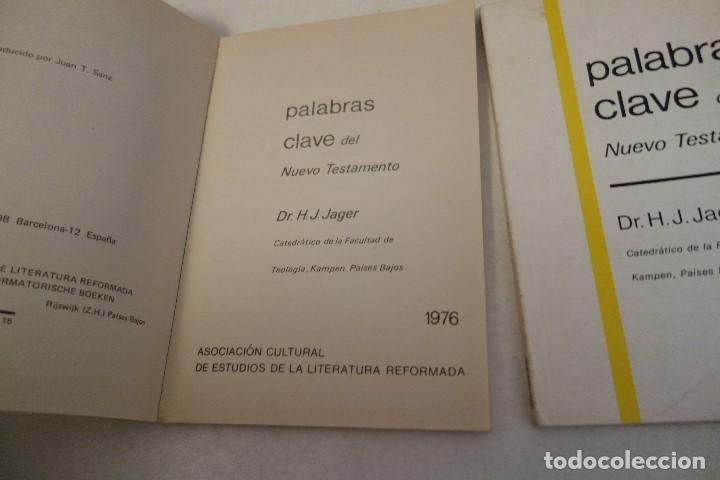 Libros de segunda mano: PALABRAS CLAVE DEL NUEVO TESTAMENTO TOMO I Y TOMO II. DR. H.J. JAGER. - Foto 2 - 161962054