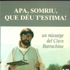 Livros em segunda mão: J. TRENCHS I BOADA : APA, SOMRIU QUE DÉU TESTIMA - EL CISCO BARRACHINA (ESCOLA PIA, 1991) CATALÀ. Lote 162093478