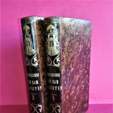 Libros de segunda mano: MISTICA Y RELIGION.ANTIGUOS 2 LIBROS,CONFESIONES DE SAN AGUSTIN,SIGLO XIX,AÑO 1888,COMPLETOS,RARO. Lote 162416222