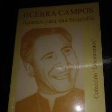 Libros de segunda mano: GUERRA CAMPOS, APUNTES PARA UNA BIOGRAFÍA. A. FERNÁNDEZ FERRERO. OBISPADO DE CUENCA. . Lote 162524974