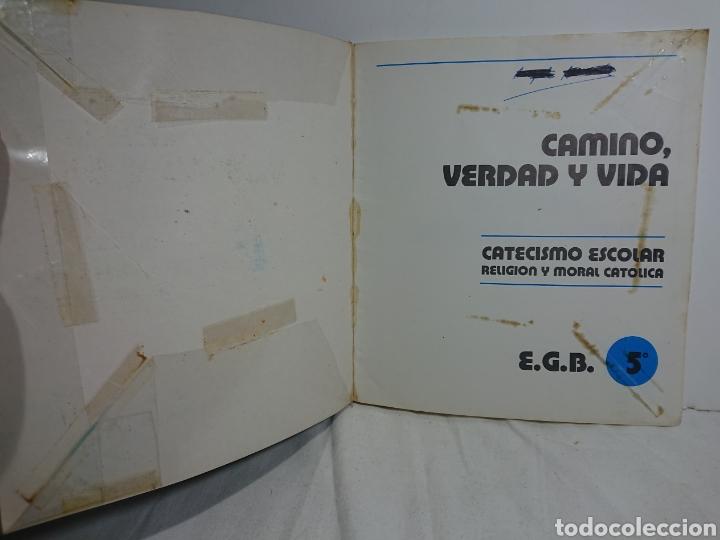 Libros de segunda mano: Camino, Verdad y Vida, Catecismo Escolar 5°EGB - Foto 4 - 162579734