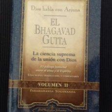Libros de segunda mano: DIOS HABLA CON ARJUNA. EL BHAGAVAD GUITA. PARAMAHANSA YOGANDA. 2017.. Lote 162644490