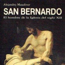 Libros de segunda mano - San Bernardo. Alejandro Masoliver. - 162690450