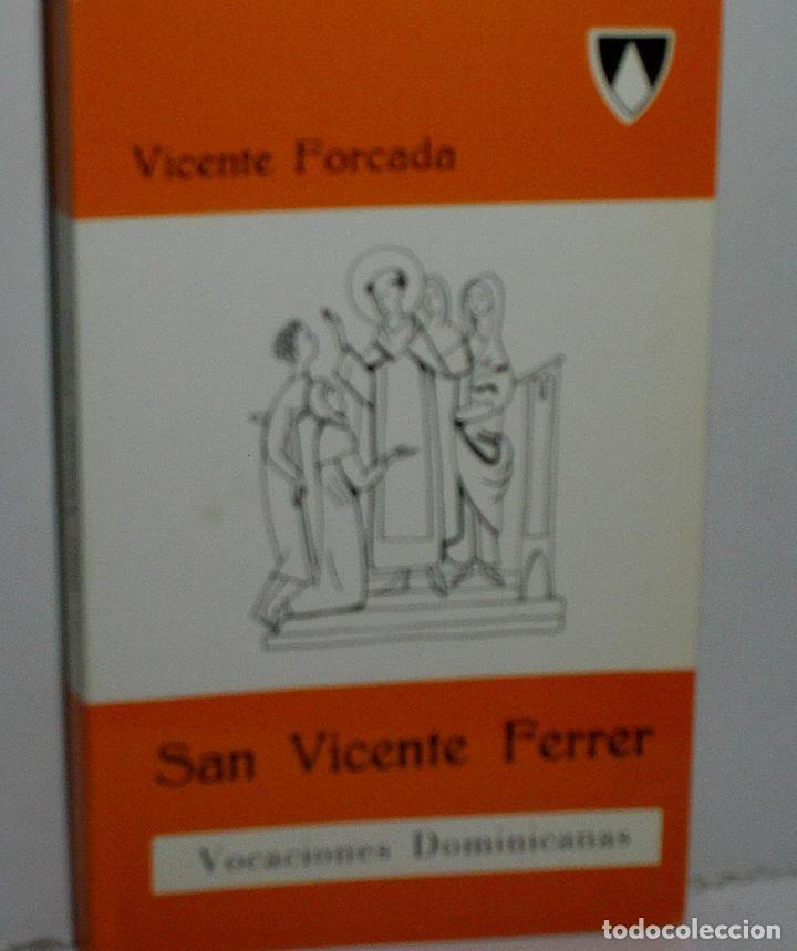 SAN VICENTE FERRER. FORCADA VICENTE. 1987 (Libros de Segunda Mano - Religión)