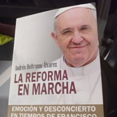 Libros de segunda mano: LA REFORMA EN MARCHA ANDRÉS BELTRAMO. Lote 163045190