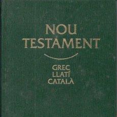 Libros de segunda mano: NOU TESTAMENT GREC LLATÍ CATALÀ (CLARET, 1995). Lote 163395526