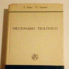 Libros de segunda mano: DICCIONARIO TEOLOGICO POR K. RABNER - H. VORGRIMLER - BIBLIOTECA HERDER 1970. Lote 163496598
