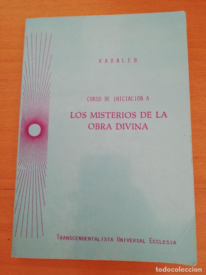 CURSO DE INICIACIÓN A LOS MISTERIOS DE LA OBRA DIVINA (KABALEB) (Libros de Segunda Mano - Religión)