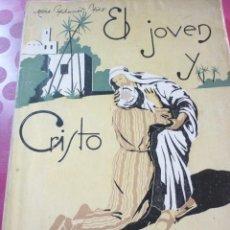 Libros de segunda mano: EL JOVEN Y CRISTO. MONSEÑOR TIHAMER TÓTH. OBISPO DE VESZPRÉM. (HUNGRÍA). Lote 163601718