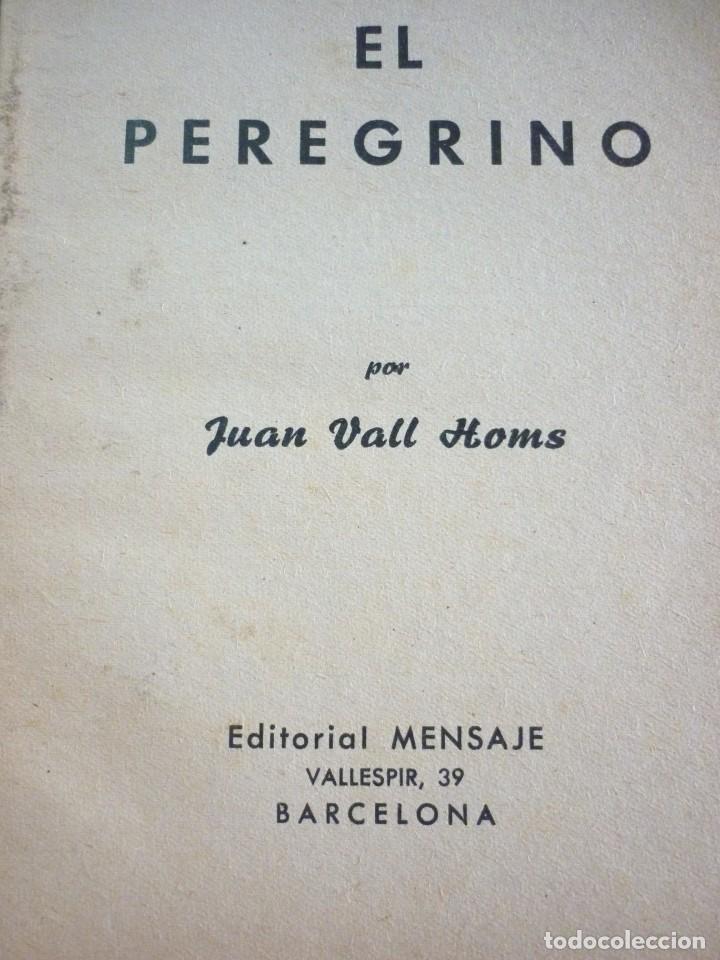 EL PEREGRINO. JUAN VALL HOMS. 1957 (Libros de Segunda Mano - Religión)