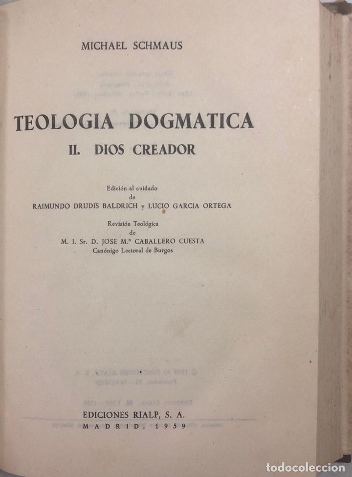 Libros de segunda mano: TEOLOGIA DOGMATICA. II. DIOS CREADOR. MICHAEL SCHMAUS. EDICIONES ALP. MADRID, 1959. PAGS 457 - Foto 4 - 163847930