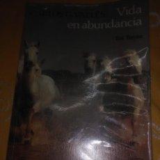 Libros de segunda mano: VIDA EN ABUNDANCIA. CARLOS G. VALLÉS. SAL TERRAE. 1993. . Lote 163927646