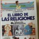 Libros de segunda mano: EL LIBRO DE LAS RELIGIONES - TRADUC.C.TUSSY - ED. ALATER,TAURUS,ALFAGUARA - AÑO 1990. Lote 163956950