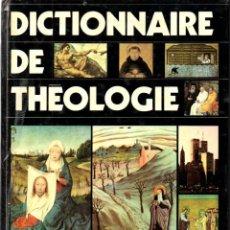 Libros de segunda mano: DICCTIONNAIRE DE THEOLOGIE (DU CERF, PARIS, 1988). Lote 164710178