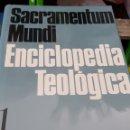 Libros de segunda mano: SACRAMENTUM MUNDI - ENCICLOPEDIA TEOLOGICA 6 TOMOS -COMPLETA - OBRA COMPLETA. Lote 164818034