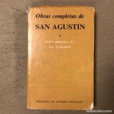 Libros de segunda mano: OBRAS COMPLETAS DE SAN AGUSTÍN V. ESCRITOS APOLOGÉTICOS (2º), LA TRINIDAD. BIBLIOTECA DE AUTORES CRI. Lote 164964738
