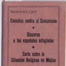 Libros de segunda mano: DOCUMENTOS PÍO XI. ENCÍCLICA CONTRA EL COMUNISMO. DISCURSO DE LOS ESPAÑOLES REFUGIADOS. EL VATICANO,. Lote 165117150