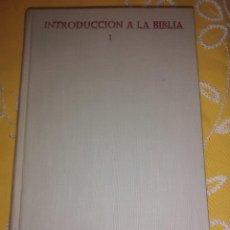 Libros de segunda mano: INTRODUCCIÓN A LA BIBLIA. (SOLO TOMO I). DE TUYA-SALGUERO. BAC, Nº 262. 1967.. Lote 165265034