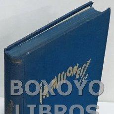 Libros de segunda mano: BLANCAFORT DE S. ESTANISLAO, M. ROSARIO. ¡A MISIONES! DIARIO DE LAS PRIMERAS MISIONERAS, CARMELITAS. Lote 199450552