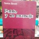 Libros de segunda mano: PABLO Y SU MENSAJE SANTOS BENETTI. Lote 165459126