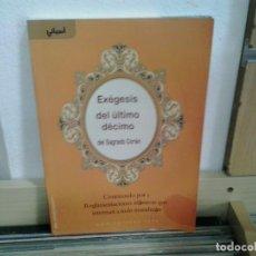 Libros de segunda mano: LMV - EXÉGESIS DEL ÚLTIMO DÉCIMO DEL SAGRADO CORÁN. Lote 165510950