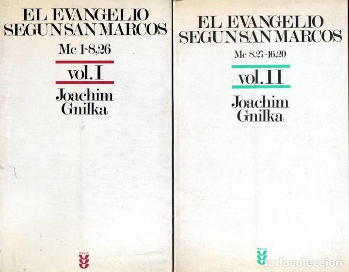 JOACHIM GNILKA : EL EVANGELIO SEGÚN SAN MARCOS - DOS TOMOS (SÍGUEME, 1986) (Libros de Segunda Mano - Religión)