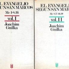 Libros de segunda mano: JOACHIM GNILKA : EL EVANGELIO SEGÚN SAN MARCOS - DOS TOMOS (SÍGUEME, 1986). Lote 165620318