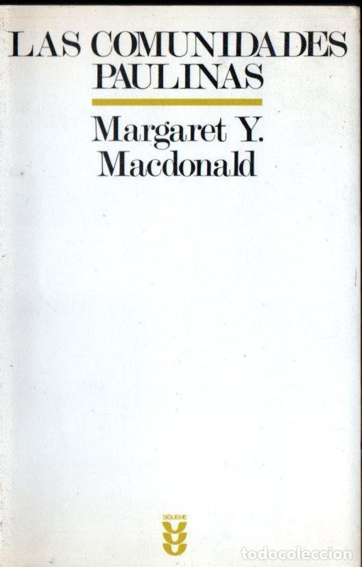 M. MACDONALD : LAS COMUNIDADES PAULINAS (SÍGUEME, 1994) (Libros de Segunda Mano - Religión)