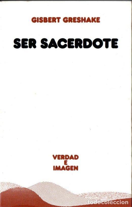 G. GRESHAKE : SER SACERDOTE (SÍGUEME, 1995) (Libros de Segunda Mano - Religión)