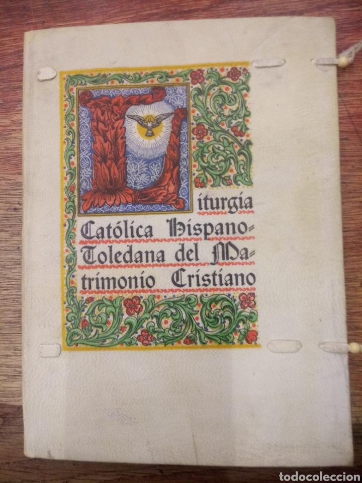 Matrimonio Catolico Liturgia : Liturgia catolica hispano toledana del matrimon comprar libros