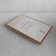 Libros de segunda mano: SAN BERNARDO Y EL ARTE CISTERCIENSE (EL NACIMIENTO DEL GÓTICO) - DUBY, GEORGES: TAURUS. Lote 165725218