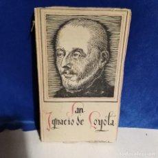 Libros de segunda mano: SAN IGNACIO DE LOYOLA 1942 - VIDAS POPULARES - PEDRO DE RIVADENEYERA - APOSTOLADO DE PRENSA. Lote 165749654