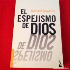 Libros de segunda mano: EL ESPEJISMO DE DIOS, DE RICHARD DAWKINS, 450 PAGINAS EN RUSTICA. NUEVO. Lote 165776174