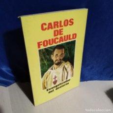 Libros de segunda mano: CARLOS DE FOUCAULD 1979 - ED. MUNDO NEGRO - EVANGELIZADOR DEL DESIERTO - TIPO CÓMIC. Lote 165778086