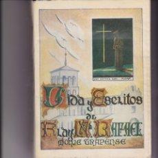 Libros de segunda mano: VIDA Y ESCRITOS DE FRAY Mª RAFAEL. MONJE TRAPENSE. PEDIDO MÍNIMO EN LIBROS: 4 TÍTULOS. Lote 166040278
