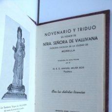 Libros de segunda mano: NOVENARIO Y TRIDUO DE NTRA. SRA. DE VALLIVANA – PATRONA DE MORELLA. Lote 166179478