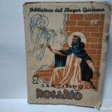 Livros em segunda mão: EL SANTISIMO ROSARIO 1945. Lote 166262182
