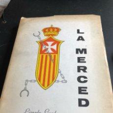 Libros de segunda mano: LIBRO LA MERCED, COMPENDIO HISTÓRICO EN 15 LECCIONES, 2 EDICIÓN. Lote 166376113