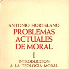 Libros de segunda mano: A. HORTELANO : PROBLEMAS ACTUALES DE MORAL VOL. I (SÍGUEME, 1979). Lote 166432182