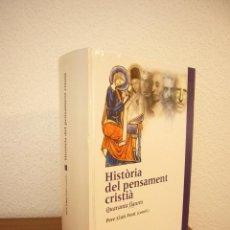 Libros de segunda mano: PERE LLUÍS FONT (COORD.): HISTÒRIA DEL PENSAMENT CRISTIÀ. QUARANTA FIGURES (PROA, 2002) PERFECTE. Lote 166694706
