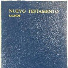 Libros de segunda mano: NUEVO TESTAMENTO. SALMOS. LOS GEDEONES INTERNACIONALES. EDICION 1988. . Lote 166752446