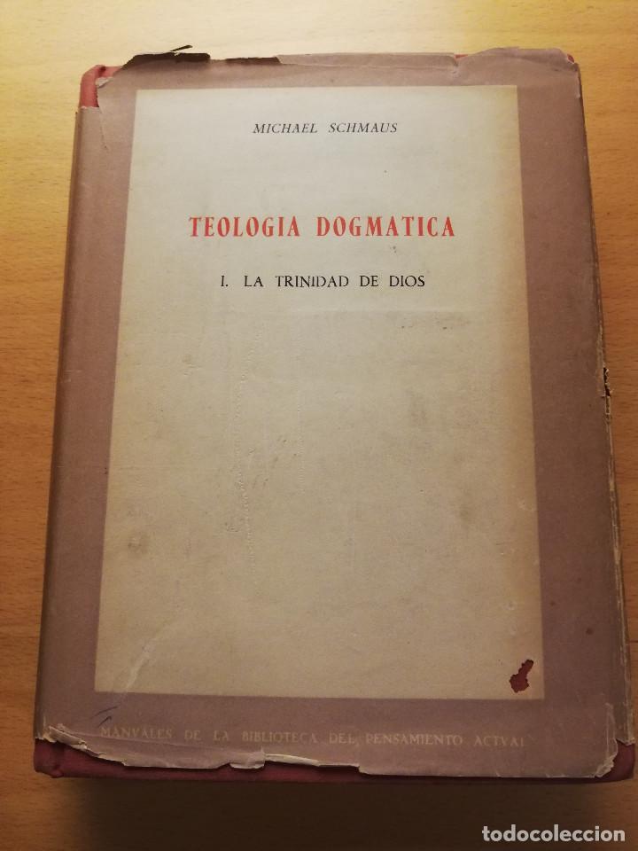TEOLOGÍA DOGMÁTICA. 1 LA TRINIDAD DE DIOS (MICHAEL SCHMAUS) EDICIONES RIALP (Libros de Segunda Mano - Religión)